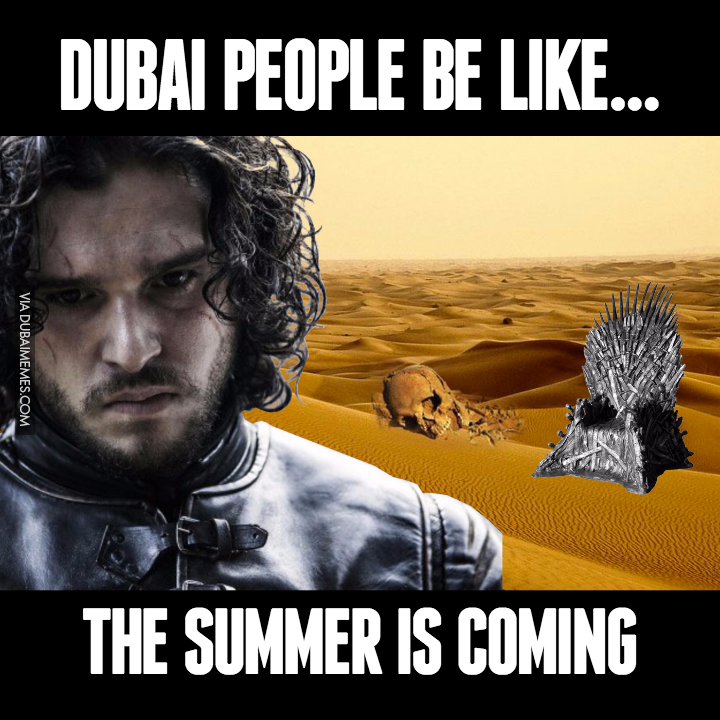 winter is coming dubai summer